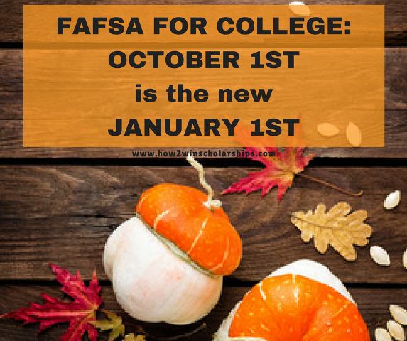 FAFSA for College - October 1 is the new January 1
