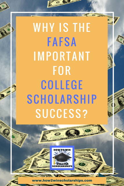 FAFSA is Important for College Scholarships and This is WHY