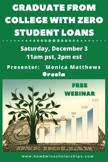 FREE Webinar – Graduate from College with Zero Student Loans