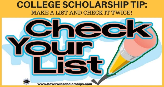 College Scholarship Tip:  Make a List and Check It Twice!
