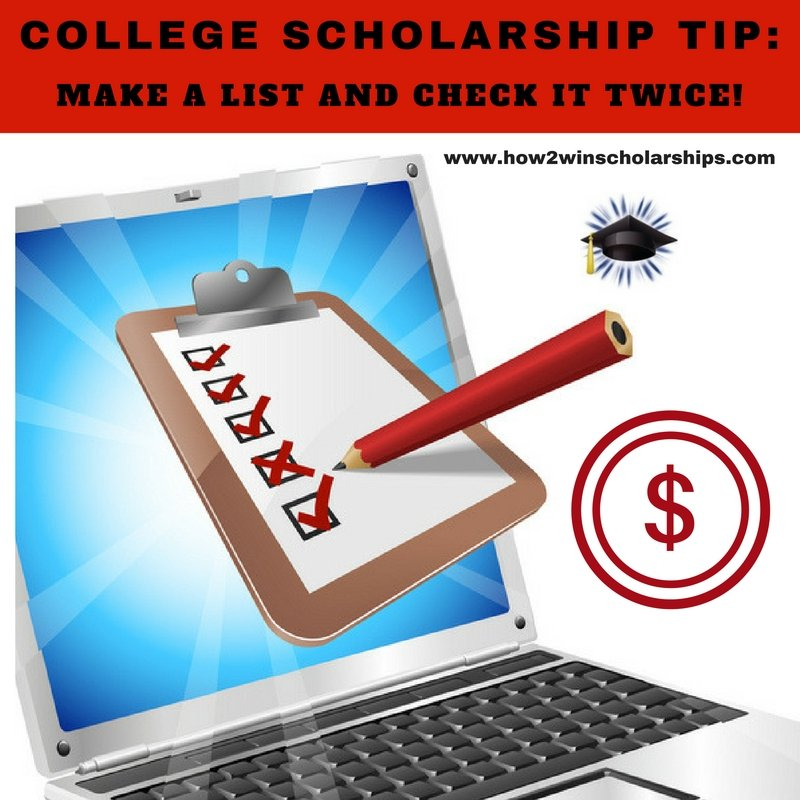 College Scholarship Tip - Make a List and Check It Twice! #scholarships #ScholarshipMom #ScholarshipTips