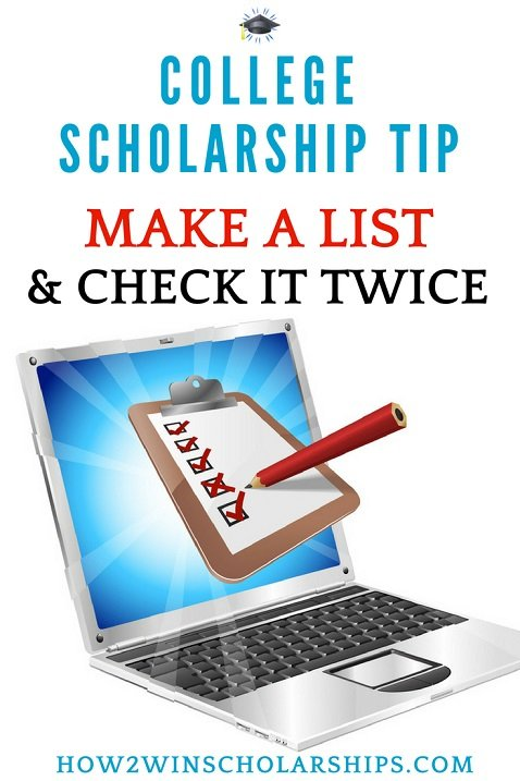 College Scholarship Tip - Make and List and Check it Twice