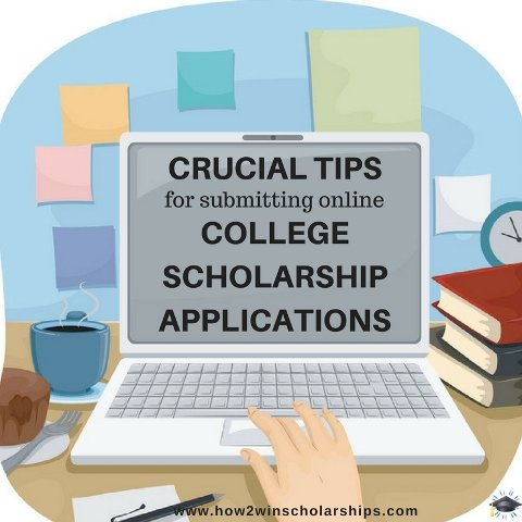 Crucial Tips for Submitting Online College Scholarship Apps