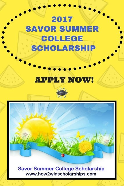 Savor Summer College Scholarship - Winning tips!