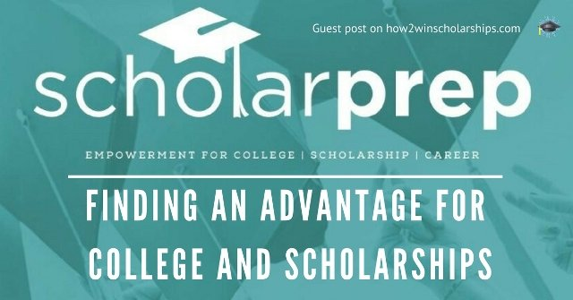 Finding an Advantage for College and Scholarships