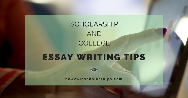 tips on writing college scholarship essays