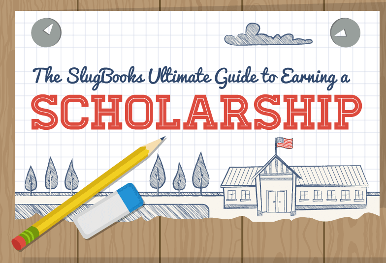 The SlugBooks Ultimate Guide to Earning a Scholarship