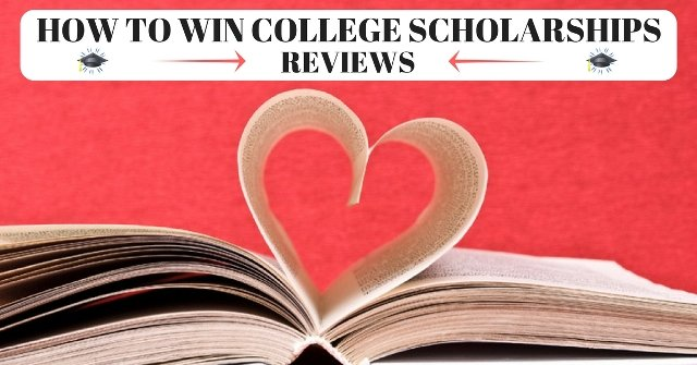 How to Win College Scholarships - REVIEWS