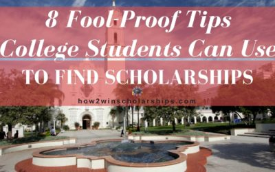 8 Fool-Proof Tips College Students Can Use to Find Scholarships