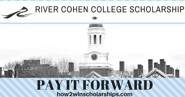 The River Cohen College Scholarship