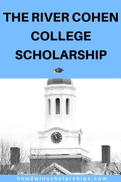 The River Cohen College Scholarship - Apply now!