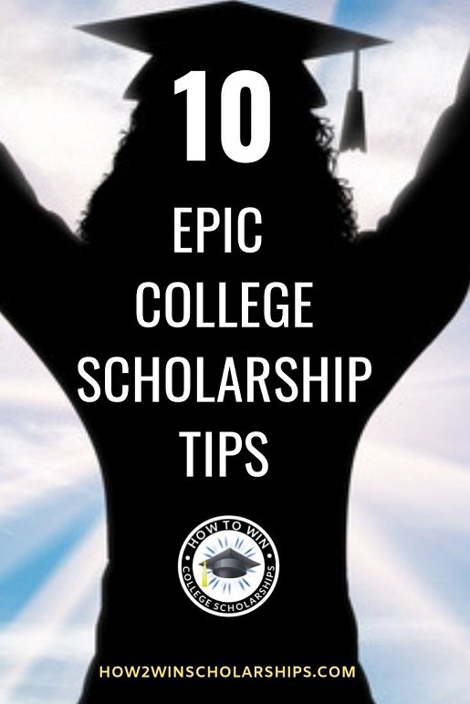 10 Epic College Scholarship Tips - Straight from a Judge!