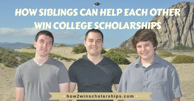 National Siblings Day – 3 Ways Sibs Can Help Each Other Win College Scholarships