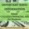 Important Basic Information About College Financial Aid for Students