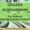 College Scholarships for Students With Deceased Parents