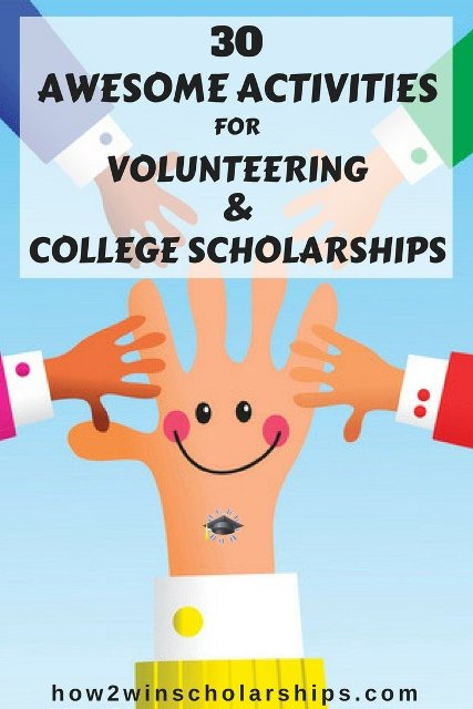 30 Awesome Activities for Volunteering and College Scholarships #college #scholarships #ScholarshipMom
