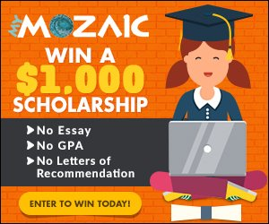 My Mozaic $1000 College Scholarship - NO Essay, NO GPA, NO Letters of Recommendation