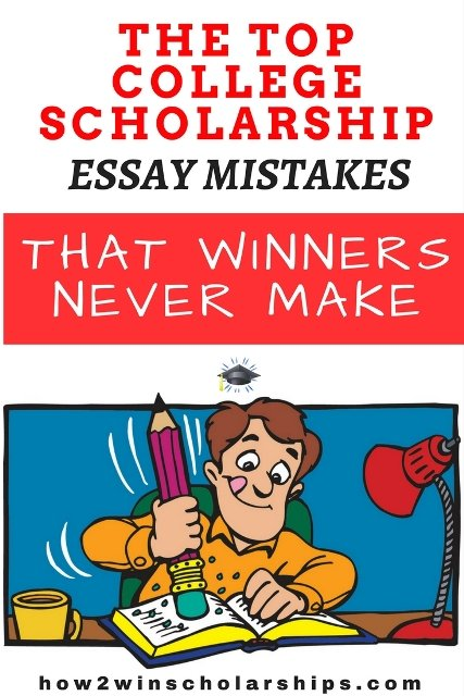 The Top College Scholarship Essay Mistakes That Winners Never Make #college #scholarships #ScholarshipMom