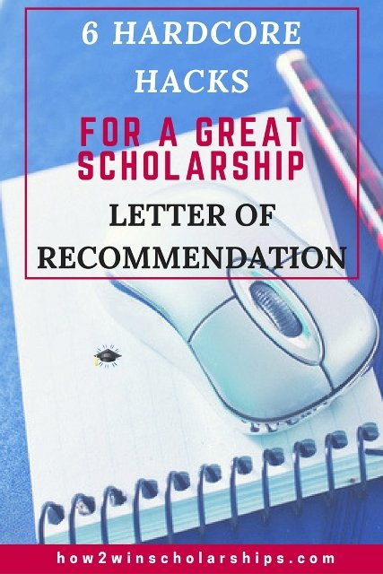 6 Hardcore Hacks for Getting a GREAT Scholarship Letter of Recommendation #college #scholarships #ScholarshipMom