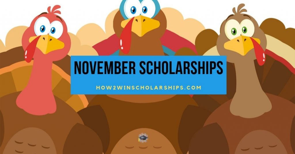November Scholarships for College - Apply NOW