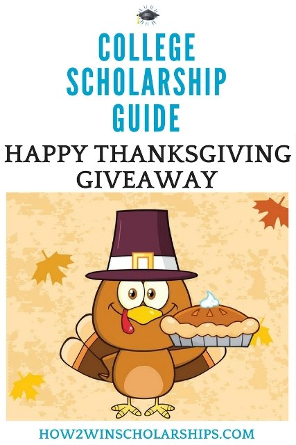 Happy Thanksgiving College Scholarship Guide Giveaway