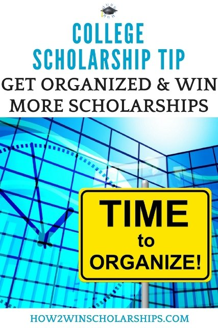 College Scholarship Tip - Get Organized to Win More Scholarships! #ScholarshipMom #ScholarshipTips