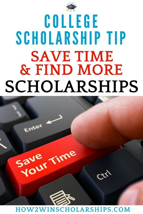 College Scholarship Tip - Save Time and Find More Scholarships