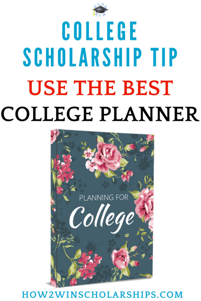 College Scholarship Tip - Use the ULTIMATE Planner for College-Bound Students and their Parents