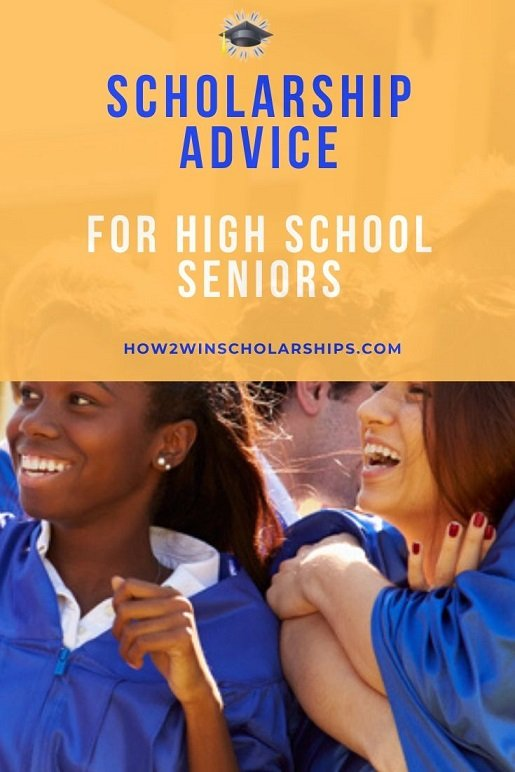 College Scholarship Advice for High School Seniors and their Parents