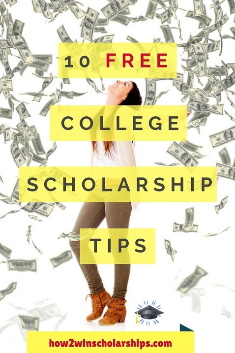 10 FREE College Scholarship Tips