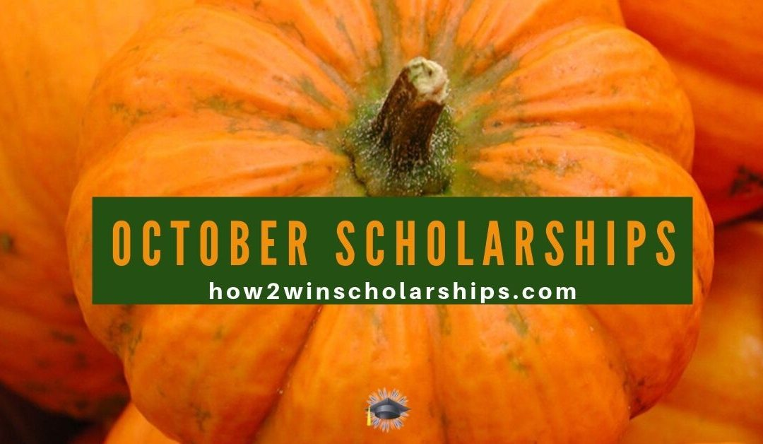October College Scholarships