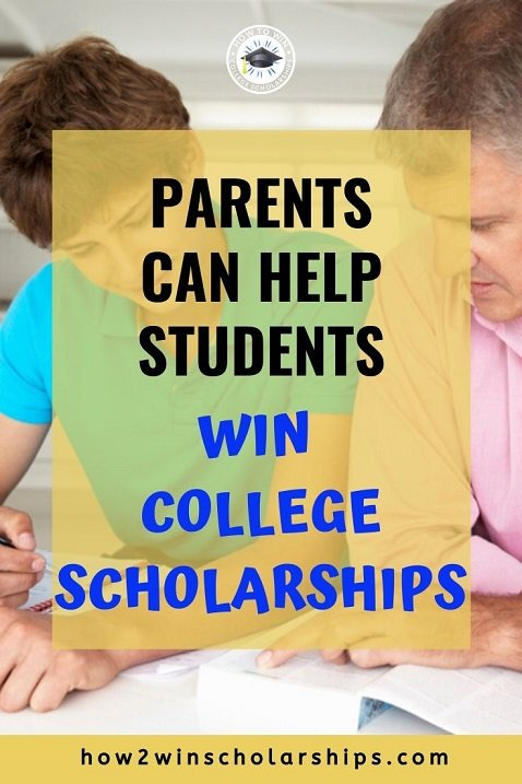 Parents can help students win college scholarships