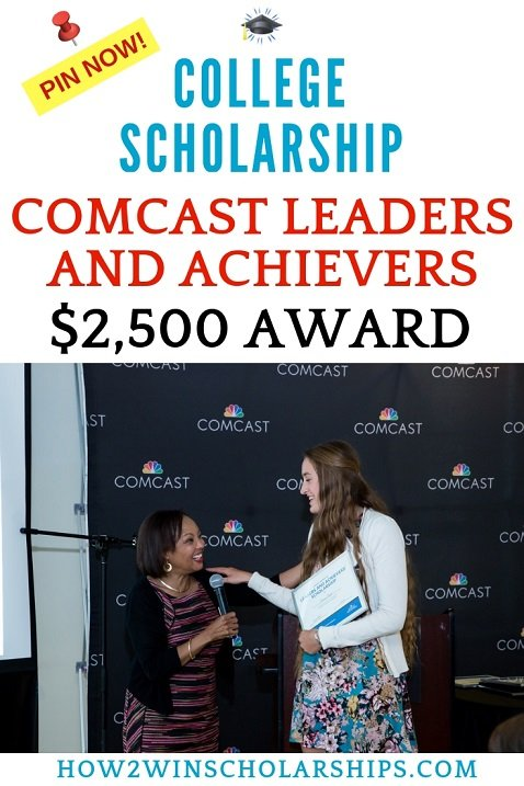 Comcast Leaders and Achievers College Scholarship Award