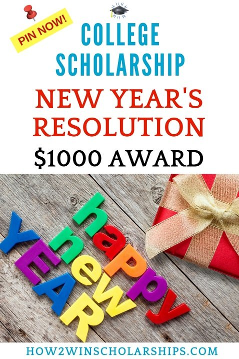 New Years Resolution Scholarship for College