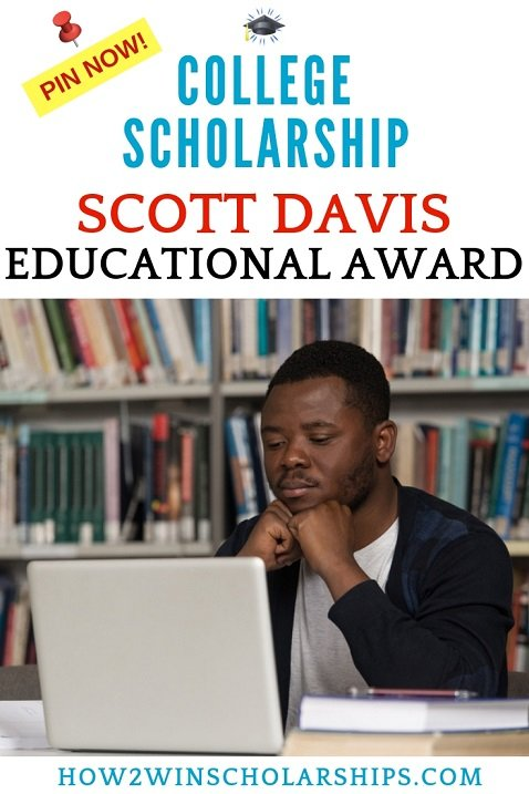 Scott Davis Educational Scholarship for College - 4 Awards Available!