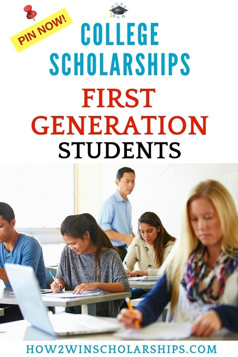 First Generation Scholarships for College - PIN IT!