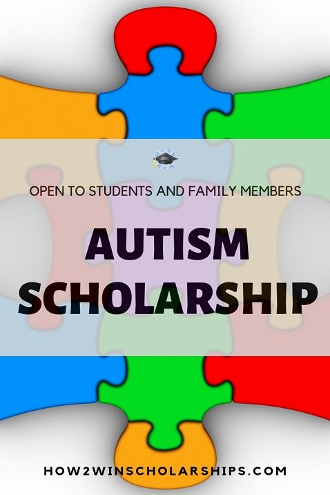 Autism Scholarship open to students and families living with Autism Spectrum Disorder (ASD).