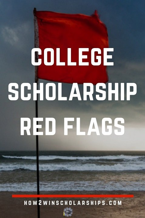 College scholarship red flags to avoid at all costs