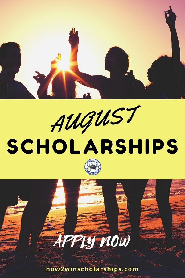 AUGUST Scholarships for College - Apply now