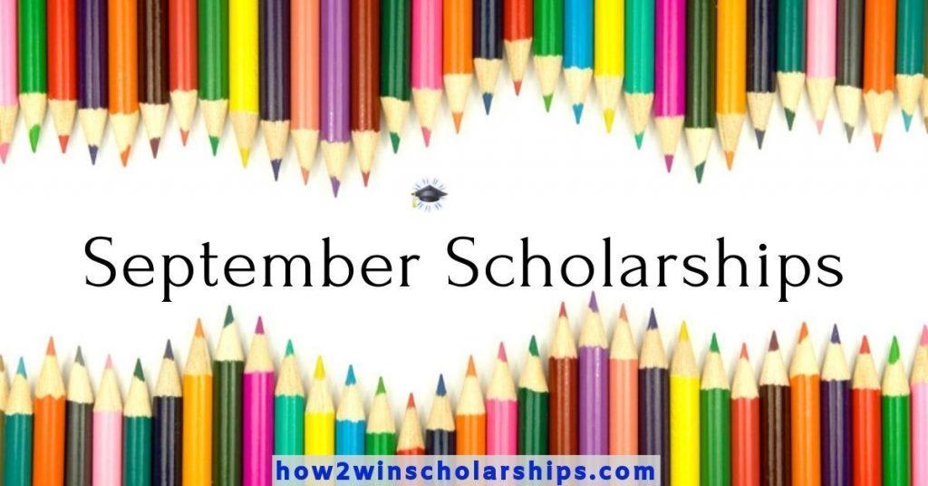 September Scholarships for College - Fall Scholarships