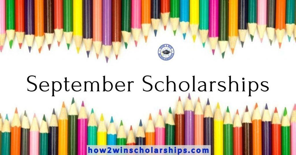 September Scholarships for College - APPLY NOW
