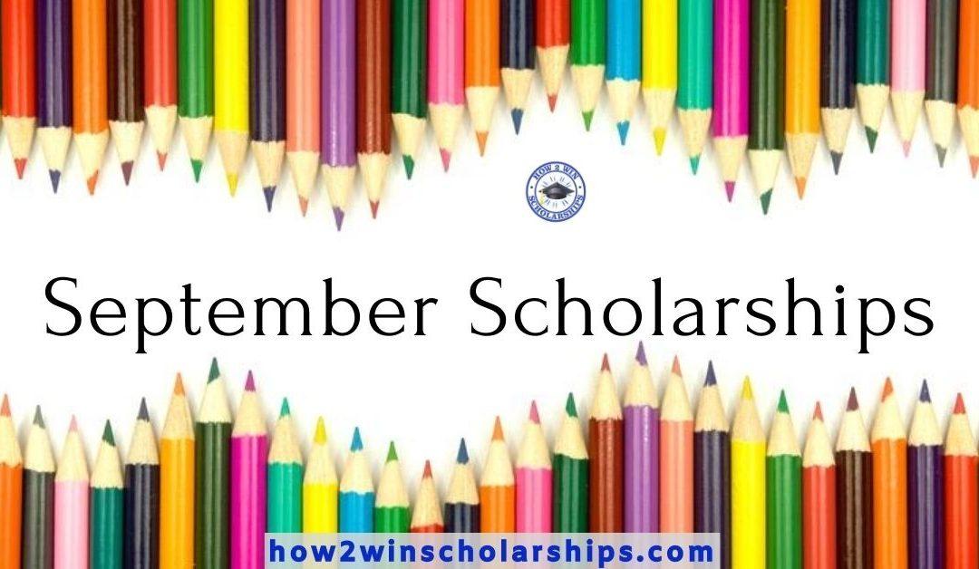 September Scholarships