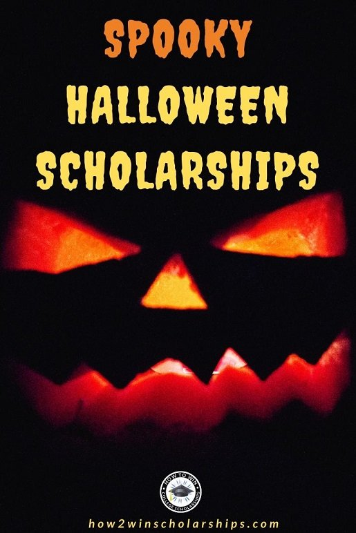 Spooky Halloween Scholarships for College - Apply if you dare
