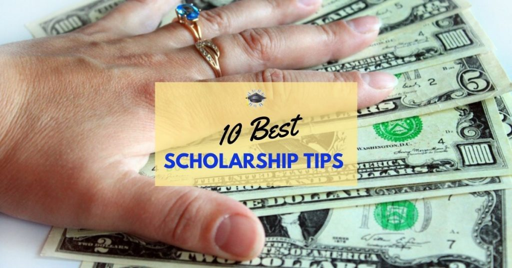 10 Best College Scholarship Tips