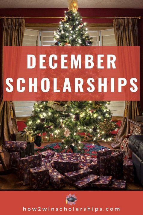 December Scholarships for College - Apply NOW