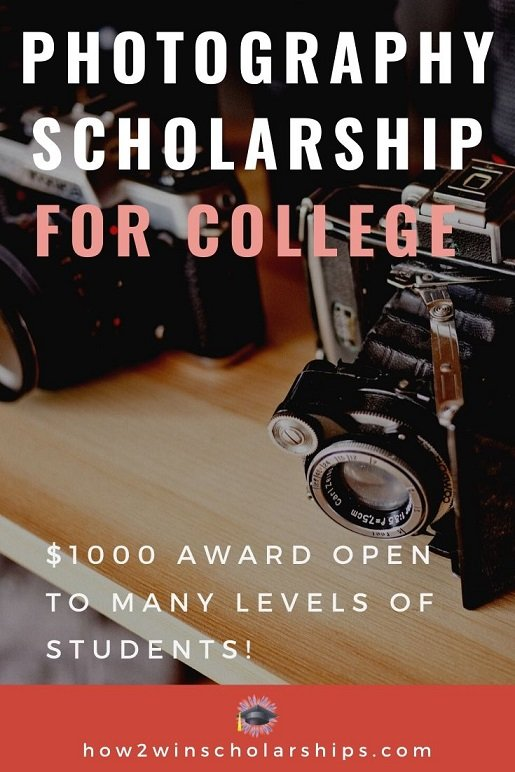 Photography Scholarship for College - Apply NOW