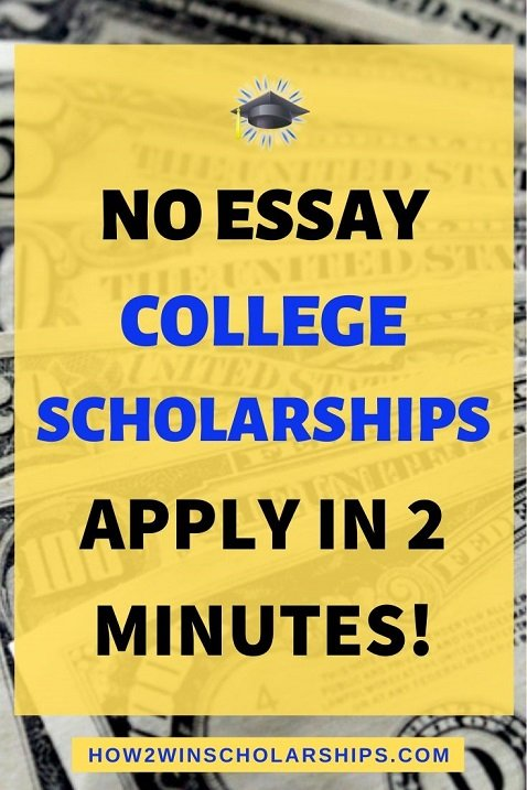 No Essay College Scholarships - Apply in 2 Minutes!