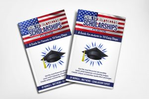 How to Win Scholarships for College: Guides for Parents and Students