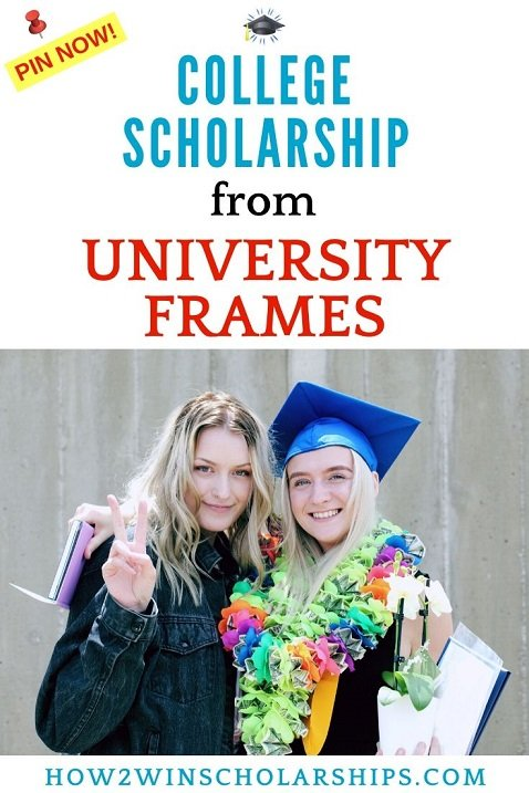 College Scholarship from University Frames