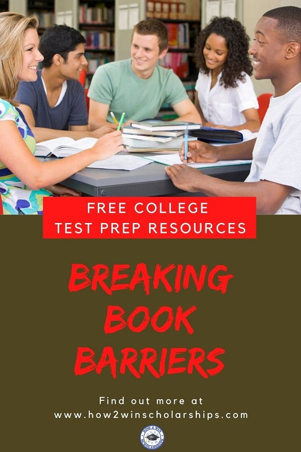 FREE COLLEGE TEST PREP RESOURCES - Breaking Book Barriers
